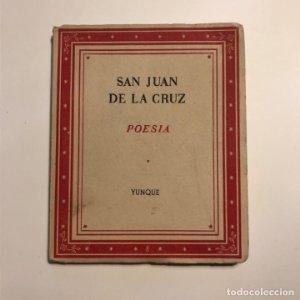 SAN JUAN DE LA CRUZ : POESÍA (YUNQUE, 1939)