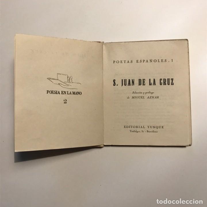 Libros antiguos: SAN JUAN DE LA CRUZ : POESÍA (YUNQUE, 1939) - Foto 2 - 146941846