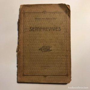 Semprevives, poesies Joan Planas y Feliu 1910 Imprempta de La Veu de l'Empordà, Figueres