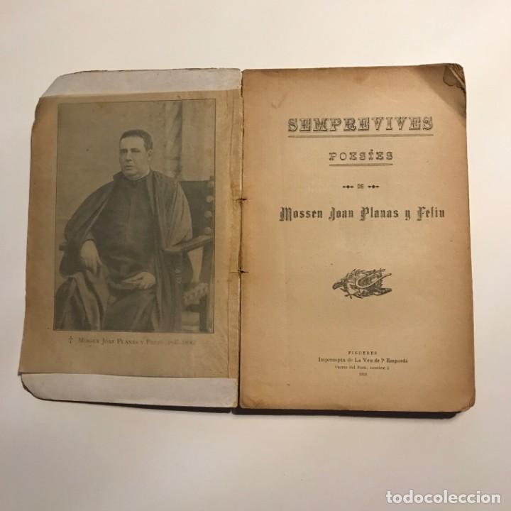 Libros antiguos: Semprevives, poesies Joan Planas y Feliu 1910 Imprempta de La Veu de l'Empordà, Figueres - Foto 3 - 146956478