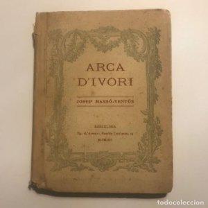 1912 Arca d'Ivori. Josep Masso-Ventos