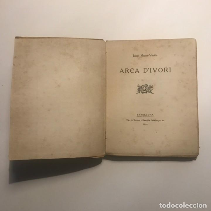 Libros antiguos: 1912 Arca d'Ivori. Josep Masso-Ventos - Foto 2 - 147049622