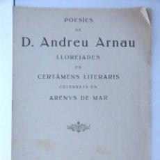 Libros antiguos: POESIES DE D. ANDREU ARNAU – ARENYS DE MAR 1916. Lote 147098858