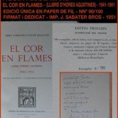 Libros antiguos: PCBROS - EL COR EN FLAMES - AGUSTÍ ESCLASANS - EJEM Nº 9/100 FIRMADO - RITMOLOGÍA DE CATALUNYA-1951. Lote 147689450