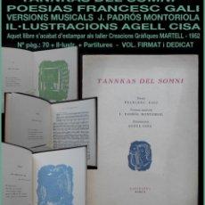 Libros antiguos: PCBROS - TANKAS DEL SOMMI - FRANCESC GALI - J.PADRÓS MOTORIOL - ILUST. AGELL CISA - 1952 - FIRMADO. Lote 147696210