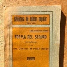 Libros antiguos: POEMA DEL SEGURA. JOSÉ IGNACIO DE URBINA.. Lote 147832574