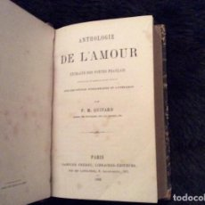 Libros antiguos: QUITARD, P. M. — ANTHOLOGIE DE L'AMOUR, AÑO 1862. Lote 147972898