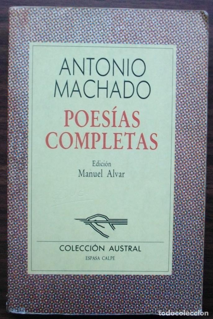 ANTONIO MACHADO. POESIAS COMPLETAS. (Libros antiguos (hasta 1936), raros y curiosos - Literatura - Poesía)