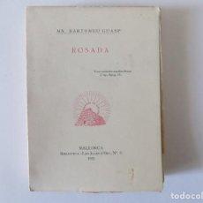 Libros antiguos: LIBRERIA GHOTICA. MN. BARTOMEU GUASP. ROSADA. MALLORCA.BIBLIOTECA ILLES D ´OR. 1935. Lote 148792458