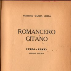 Libros antiguos: ROMANCERO GITANO (1924-1927) / FEDERICO GARCÍA LORCA (SANTIAGO DE CHILE). Lote 148902438