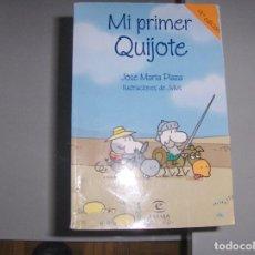 Libros antiguos: MI PRIMER QUIJOTE. JOSÉ MARÍA PLAZA, ILUSTRACIONES DE JULIUS. Lote 149315942