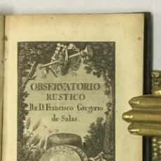 Libros antiguos: OBSERVATORIO RÚSTICO POR... - SALAS, FRANCISCO GREGORIO. 1830, GRABADOS.. Lote 123243338