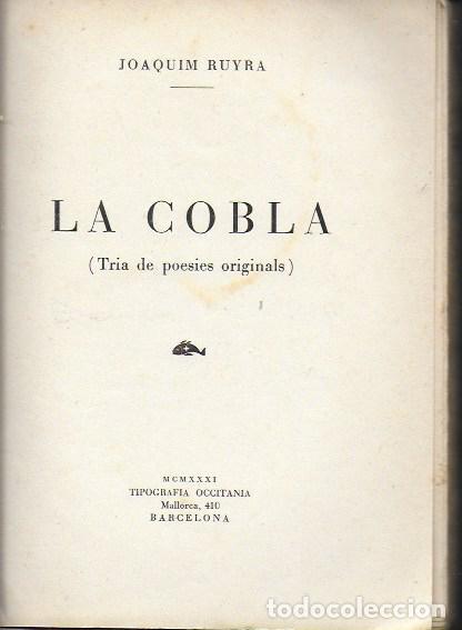 LA COBLA. TRIA DE POESIES ORIGINALS / JOAQUIM RUYRA. BCN, 1932. 19X14CM. 133 P. (Libros antiguos (hasta 1936), raros y curiosos - Literatura - Poesía)