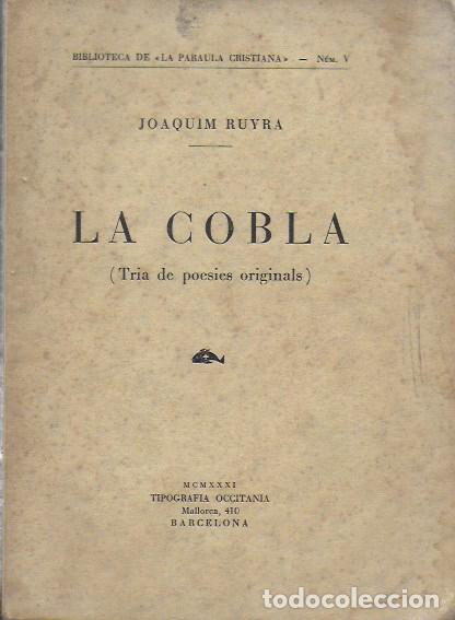 Libros antiguos: La cobla. Tria de poesies originals / Joaquim Ruyra. BCN, 1932. 19x14cm. 133 p. - Foto 5 - 149876326