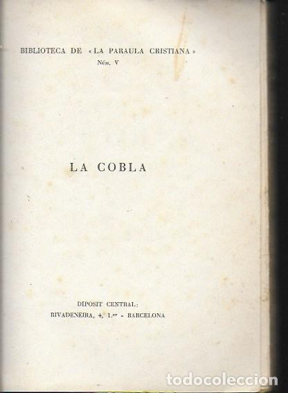 Libros antiguos: La cobla. Tria de poesies originals / Joaquim Ruyra. BCN, 1932. 19x14cm. 133 p. - Foto 6 - 149876326