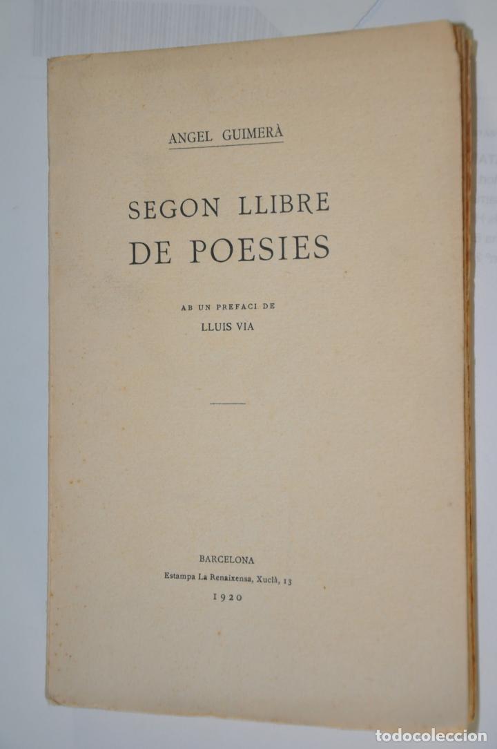 SEGON LLIBRE DE POESIES, ANGEL GUIMERA, VER TARIFAS ECONOMICAS ENVIOS (Libros antiguos (hasta 1936), raros y curiosos - Literatura - Poesía)