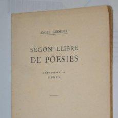 Libros antiguos: SEGON LLIBRE DE POESIES, ANGEL GUIMERA, VER TARIFAS ECONOMICAS ENVIOS. Lote 150106390