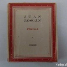 Libros antiguos: LIBRERIA GHOTICA. LIBRO MINIATURA. JUAN BOSCAN. POESIA. EDITORIAL YUNQUE 1940. . Lote 150290162