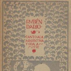 Libros antiguos: RUBÉN DARÍO, CANTO A LA ARGENTINA Y ODA A MITRE. 1ª EDICIÓN / 1920. Lote 150354174