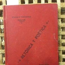 Libros antiguos: RETORICA Y POETICA, PONS Y GALLARZA, 1892. Lote 150454374