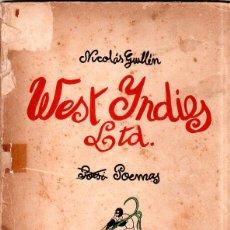 Libros antiguos: WEST YNDIES LTD. 1ª ED. NICOLÁS GUILLÉN. POEMAS. LA HABANA,CUBA. 1934. DEDICATORIA Y FIRMA DEL AUTOR. Lote 150913394
