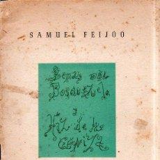 Libros antiguos: POEMAS DEL BOSQUEZUELO,1954. HAZ DE LA CENIZA,1958-59. SAMUEL FEIJÓO. DEDICATORIA Y FIRMA AUTOR.1960. Lote 150918162