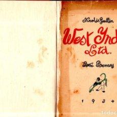 Libros antiguos: WEST YNDIES LTD. NICOLÁS GUILLÉN. POEMAS. 1ª EDICION. LA HABANA, CUBA. 1934.. Lote 150930222