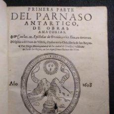 Libri antichi: PÁRNASO ANTÁRTICO, DE OBRAS AMATORIAS. DIEGO MEXIA. OVIDIO. VIRREINATO DEL PERÚ. 1608. SEVILLA. Lote 151394146
