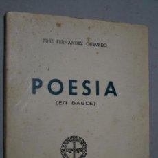 Libros antiguos: POESIA (EN BABLE) JOSÉ FERNÁNDEZ QUEVEDO. Lote 152015242