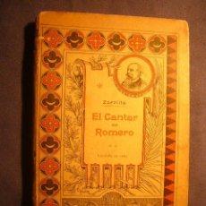 Libros antiguos: JOSE ZORRILLA: - EL CANTAR DEL ROMERO. LEYENDA EN VERSO - (BARCELONA, 1886) (PRIMERA EDICION). Lote 242323625