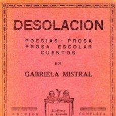 Libros antiguos: DESOLACIÓN. POESÍAS, PROSA, PROSA ESCOLAR Y CUENTOS. GABRIELA MISTRAL. AUTOGRAFIADO Y RECORTE PRENSA. Lote 152453050