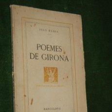 Libros antiguos: POEMES DE GIRONA, DE JOAN BADIA, PUBL. LA REVISTA 1932. Lote 152687174