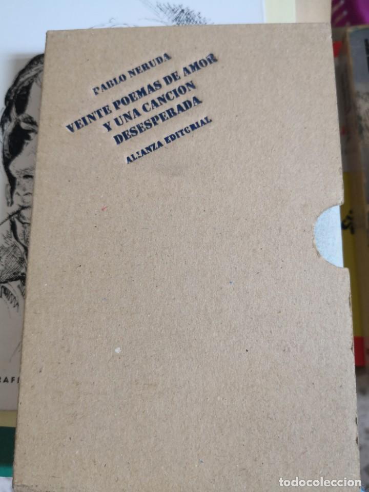 PABLO NERUDA. VEINTE POEMAS DE AMOR Y UNA CANCIÓN DESESPERADA - EDITORIAL ALIANZA. TAPA DURA EN TEL (Libros antiguos (hasta 1936), raros y curiosos - Literatura - Poesía)