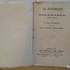 Libros antiguos: EL ESTUDIANTE DE SALAMANCA. JOSÉ ESPRONCEDA - POESÍAS LÍRICAS, VALENCIA 1876 -. Lote 153594082