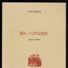 Libros antiguos: MIS CANTARES, POR JUAN BENEJAM VIVES. AÑO 1870. EDICIÓN FACSÍMIL. (MENORCA.3.7). Lote 153675902