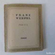 Libros antiguos: LIBRERIA GHOTICA. LIBRO MINIATURA. FRANZ WERFEL. POESIA. EDITORIAL YUNQUE. 1940.. Lote 153888566