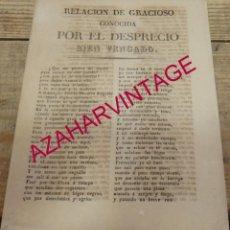 Libros antiguos: PLIEGO CORDEL RELACION DE GRACIOSO CONOCIDA POR EL DESPRECIO DEL BIEN VENGADO, SEVILLA,1840. Lote 154300314