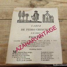 Libros antiguos: PLIEGO CORDEL CARTA DE PEDRO CHINCHON A SU AMIGO PACO GIL. SEVILLA,SIGLO XIX. Lote 154324338