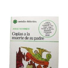 Libros antiguos: COPLAS A LA MUERTE DE SU PADRE - JORGE MANRIQUE. Lote 154527018