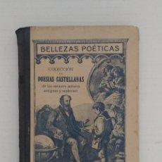 Libros antiguos: BELLEZAS POÉTICAS . COLECCIÓN DE POESÍA CASTELLANA. Lote 154888072