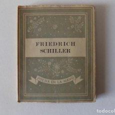 Libros antiguos: LIBRERIA GHOTICA. LIBRO MINIATURA. FRIEDRICH SCHILLER. EDITORIAL YUNQUE 1939.. Lote 154962586