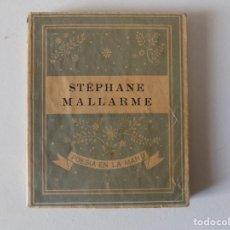 Libros antiguos: LIBRERIA GHOTICA. LIBRO MINIATURA. STÉPHANE MALLARME. EDITORIAL YUNQUE 1939.. Lote 154963454