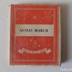 Libros antiguos: LIBRERIA GHOTICA. LIBRO MINIATURA. AUSIAS MARCH. EDITORIAL YUNQUE 1939.. Lote 154963718