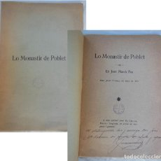 Livros antigos: LO MONASTIR DE POBLET. MARCH PAU JOAN. 1916. DELS JOCHS FLORALS DE REUS. Lote 155635258
