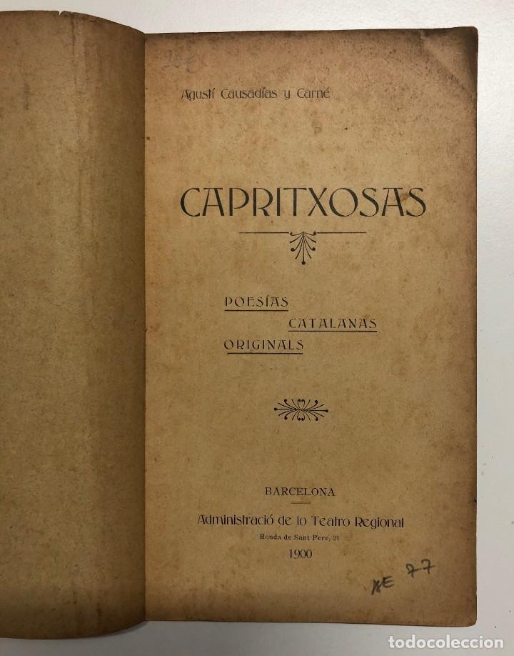 Libros antiguos: AGUSTÍ CAUSADÍAS. CAPRITXOSAS. POESÍAS CATALANAS ORIGINALS. 1900 - Foto 2 - 155817522