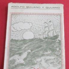 Libros antiguos: CANTO A EXTREMADURA. ADOLFO QUIJANO QUIJANO. DEDICATORIA AUTOR. CÁDIZ S/F. 79 PÁGINAS. 19,5 X 13 CM.. Lote 157018070