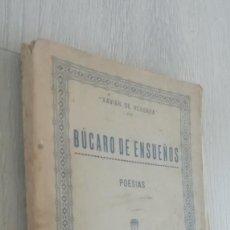 Libros antiguos: ANTIGUO LIBRO DE XAVIER DE VERGARA -BÚCARO DE ENSUEÑOS-POESIAS.AÑO 1925. Lote 157236250