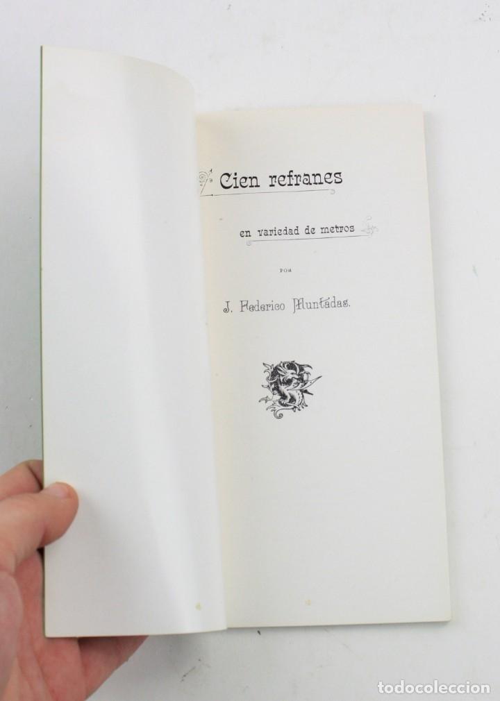 Libros antiguos: Cien refranes en variedad de metros, 1900, Juan Federico Muntadas, Madrid. 19,5x10,5cm - Foto 2 - 157704202