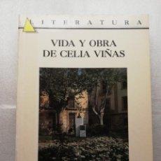 Libros antiguos: VIDA Y OBRA DE CELIA VIÑAS .FRANCISCO GALERA NOGUERA . ALMERIA. Lote 157990318