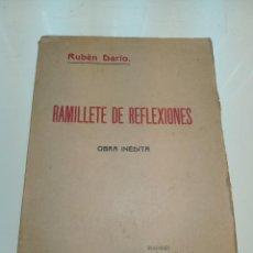 Libros antiguos: RAMILLETE DE REFLEXIONES.OBRA INÉDITA. RUBÉN DARÍO. LIB. DE LOS SUCESORES DE HERNANDO. MADRID. 1917.. Lote 158058466